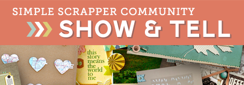 simple scrapper show&tell
