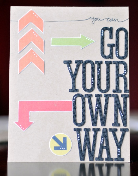 your own way